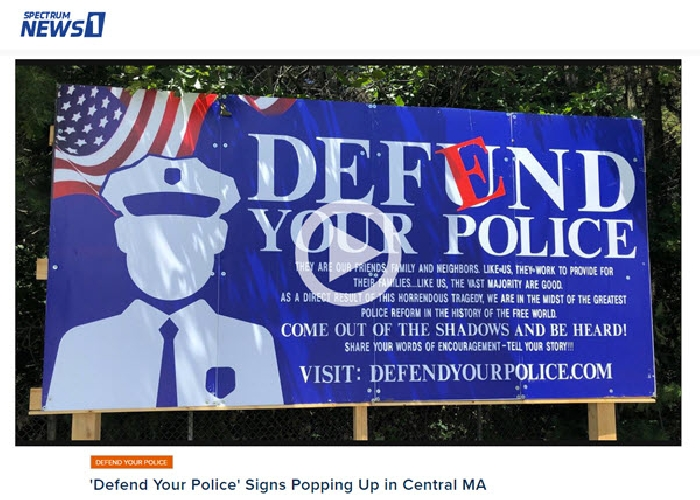 Spectrum News 1 Worcester Coverage of DefendYourPolice.com Signs Popping Up in Central MA